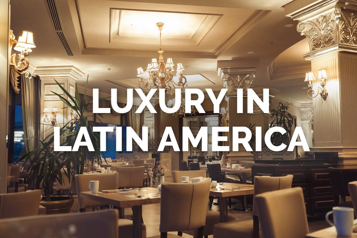 Top Luxury Resorts in Latin America