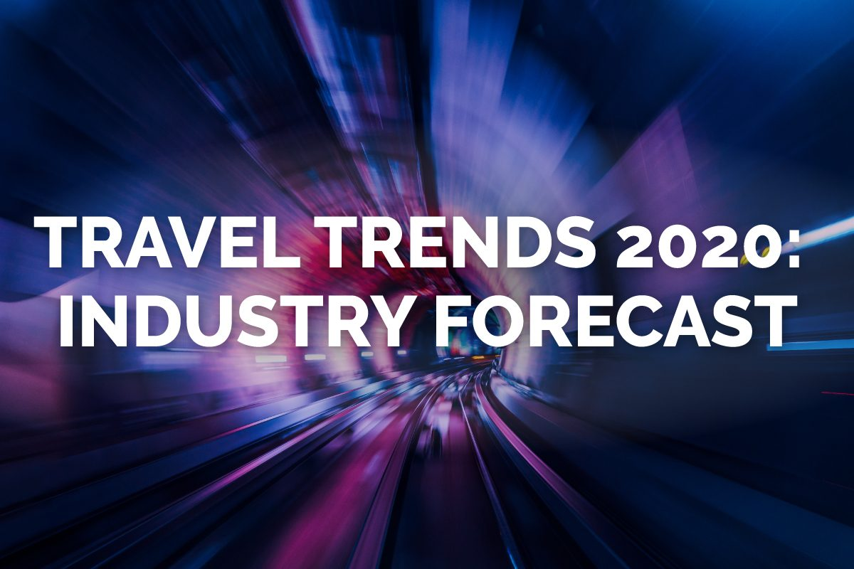 Travel Trends 2020: Industry Forecast